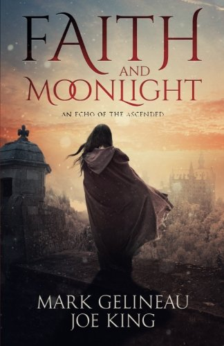 9781944015077: Faith and Moonlight (Volume 1)