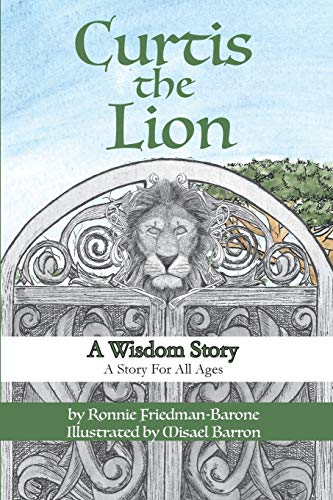 9781944037376: Curtis the Lion: A Wisdom Story: A Story for All Ages