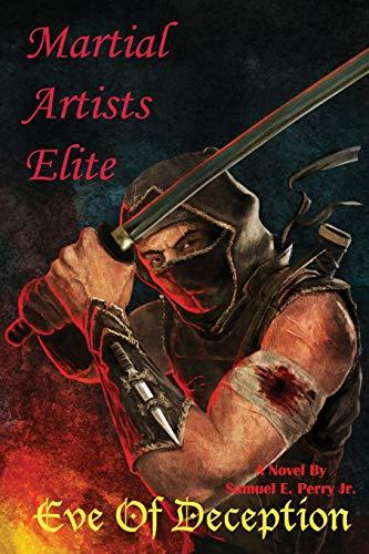 9781944051013: Martial Artists Elite: Eve of Deception