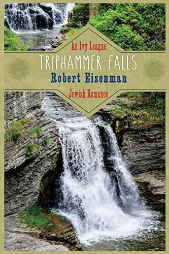9781944066048: Triphammer Falls: An Ivy League Jewish Romance
