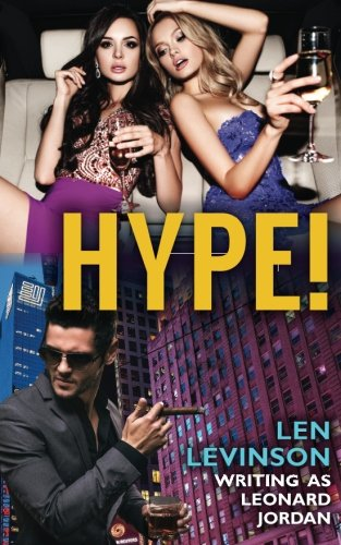 9781944073060: Hype! (The Len Levinson Collection) (Volume 7)