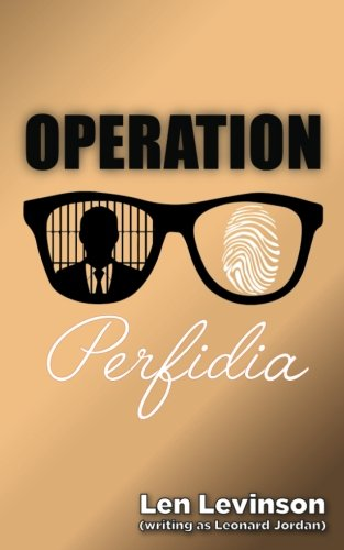 9781944073114: Operation Perfidia (The Len Levinson Collection) (Volume 6)