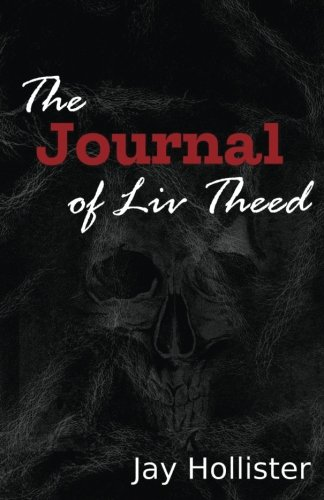 9781944077112: The Journal of Liv Theed
