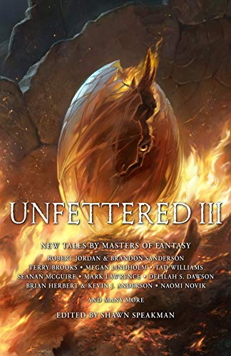 Cover of the book, Unfettered III: New Tales By Masters of Fantasy (Unfettered, #3).