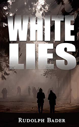 White Lies: Bader, Rudolph