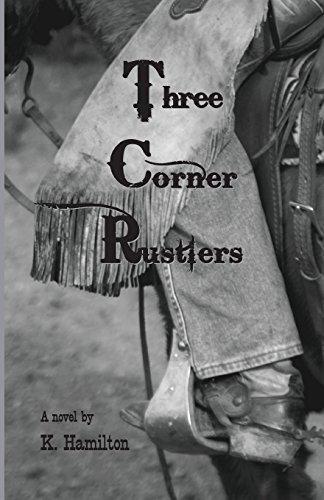 9781944163013: The Three Corner Rustlers