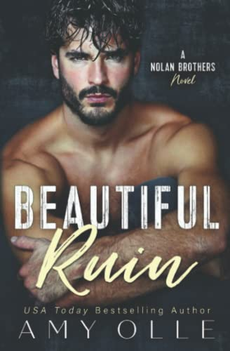 9781944180010: Beautiful Ruin (A Nolan Brothers Novel) (Volume 1)