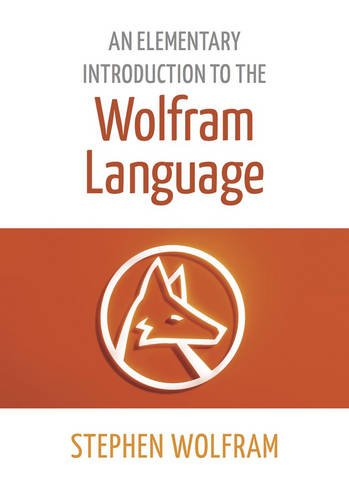 9781944183004: An Elementary Introduction to the Wolfram Language