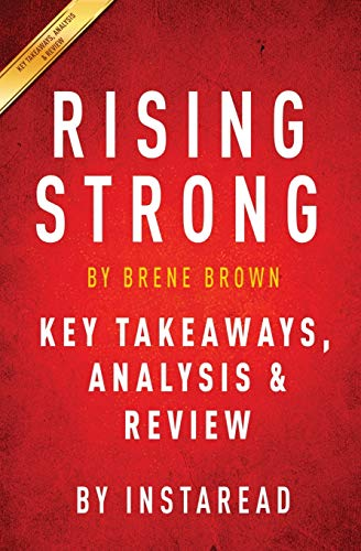 9781944195014: Rising Strong: by Brene Brown | Key Takeaways, Analysis & Review