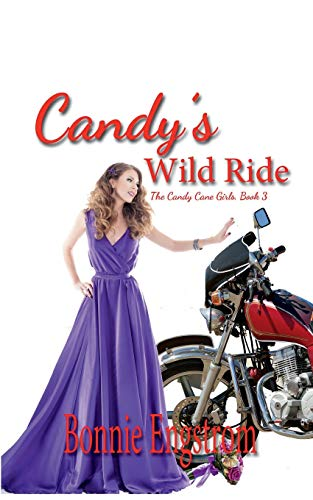 9781944203474: Candy's Wild Ride (The Candy Cane Girls) (Volume 3)