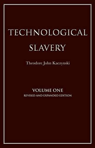 9781944228019: Technological Slavery