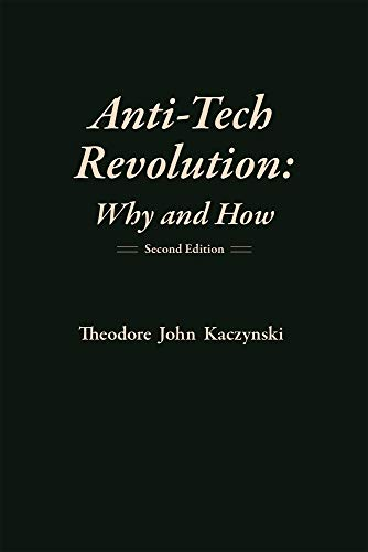 9781944228026: Anti-Tech Revolution: Why and How