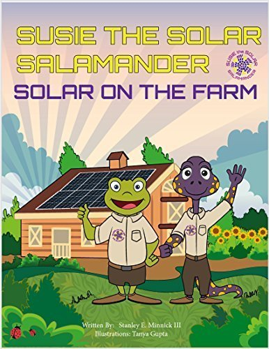 9781944242732: Susie the Solar Salamander, Solar on the Farm - Children's Book, Soft Cover, 8.5