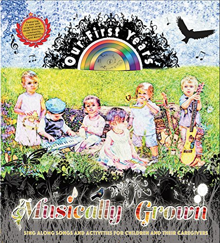 9781944244989: Musically Grown: Our First Years (Book and Audio CD)