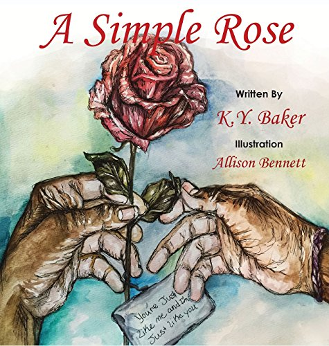 9781944245399: A Simple Rose