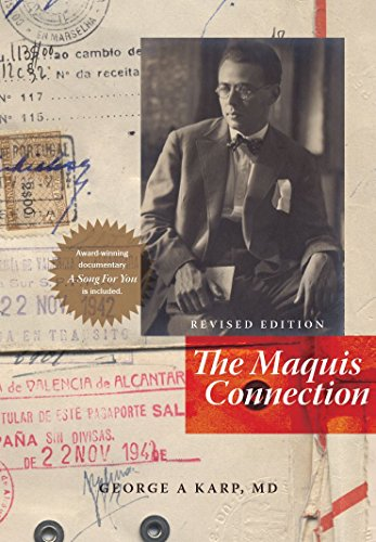 The Maquis Connection, Revised Edition: George A. Karp