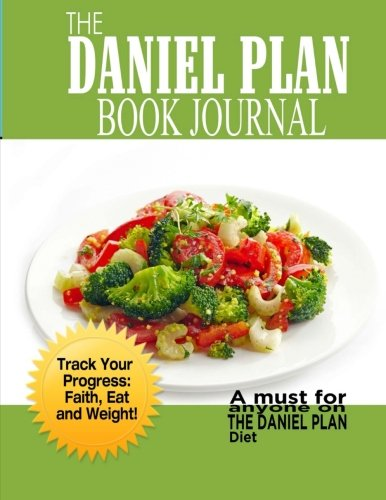 9781944287689: The Daniel Plan Book Journal: Daniel Fast 40 days to a Healthier Life