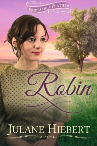 9781944309008: Robin (Brides of a Feather) (Volume 1)