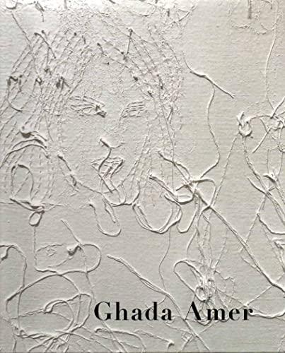Ghada Amer: Artist) Ghada Amer,