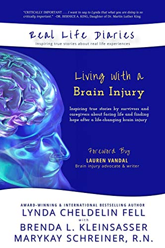 Real Life Diaries: Living with a Brain: Cheldelin Fell, Lynda;