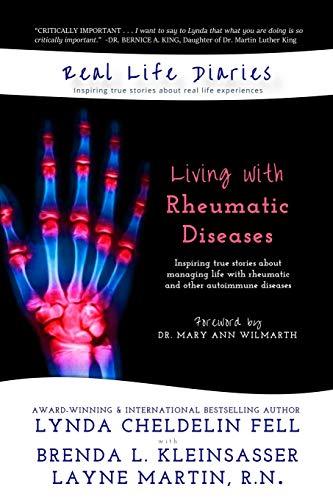 Real Life Diaries: Living with Rheumatic Diseases: Cheldelin Fell, Lynda;