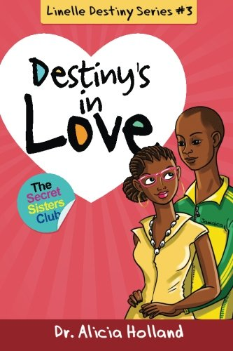 9781944346072: Linelle Destiny #3: Destiny's in Love (Linelle Destiny Series) (Volume 3)