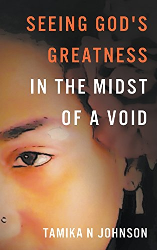 9781944348007: Seeing God's Greatness: In the Midst of a Void