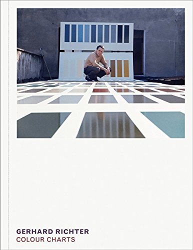 Gerhard Richter: Colour Charts (Hardcover): Gerhard Richter