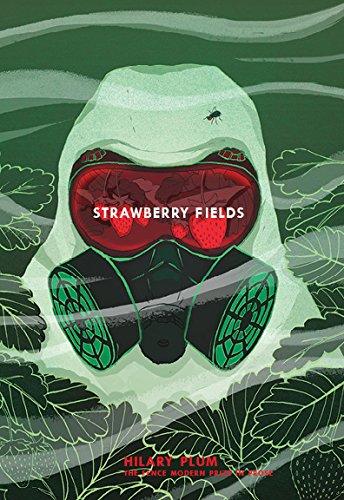 Strawberry Fields: A Novel (Fence Modern Prize: Plum, Hilary