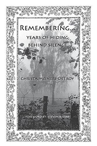 9781944386009: Remembering...Years of hiding behind silence