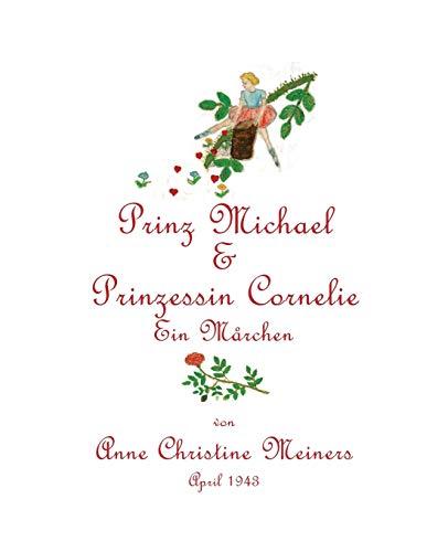 Prinz Michael and Prinzessin Cornelie: Meiners, Anne Christine