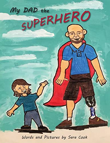 9781944393045: My Dad the Superhero!