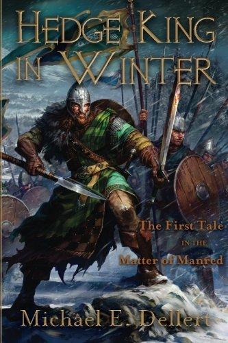 9781944400002: Hedge King in Winter (The Matter of Manred Saga)