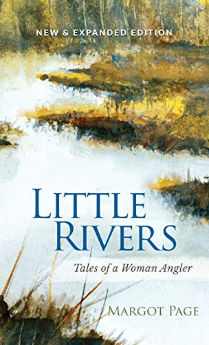 9781944402068: Little Rivers: Tales of a Woman Angler