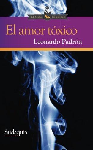 9781944407018: El amor toxico