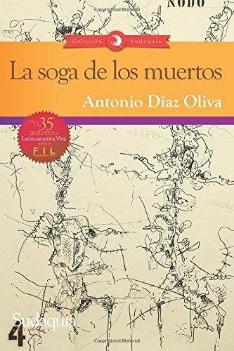 9781944407155: La soga de los muertos (Spanish Edition)