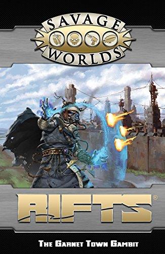 Savage Worlds: Rifts : GM Screen & The Garnet Town Gambit Adventure (S2P11203): Pinnacle ...