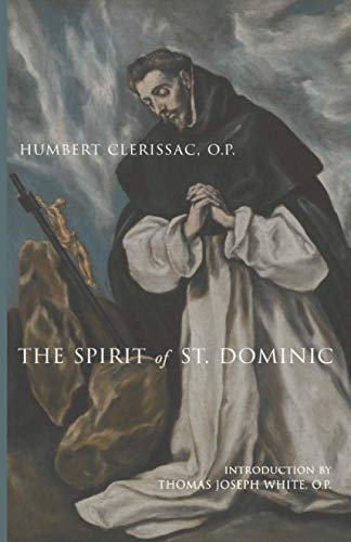 9781944418144: The Spirit of St. Dominic