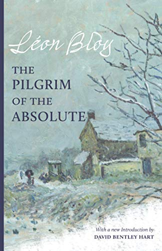 9781944418472: The Pilgrim of the Absolute