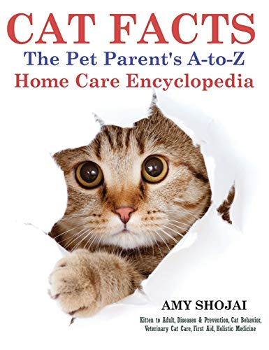 9781944423858: Cat Facts: The Pet Parent's A-to-Z Home Care Encyclopedia