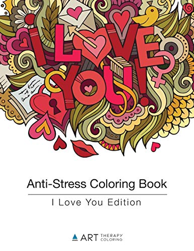 9781944427078: Anti-Stress Coloring Book: I Love You Edition (Volume 7)