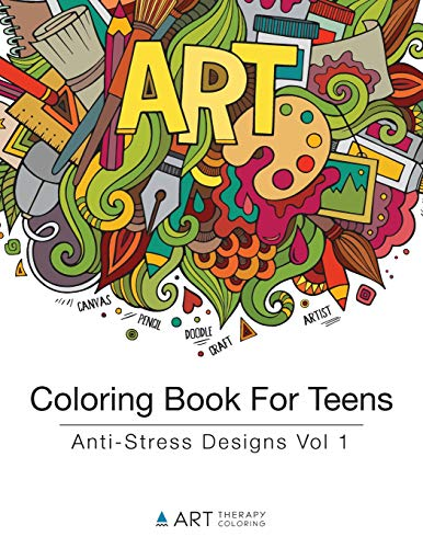 9781944427160: Coloring Book For Teens: Anti-Stress Designs Vol 1 (Coloring Books For Teens) (Volume 1)