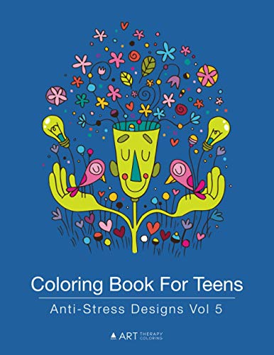 Coloring Book For Teens Anti Stress Designs Vol Art Therapy