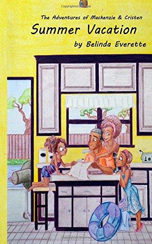 9781944428990: Summer Vacation: A Mackenzie & Cristen Adventure (Adventures of Mackenzie & Cristen) (Volume 1)