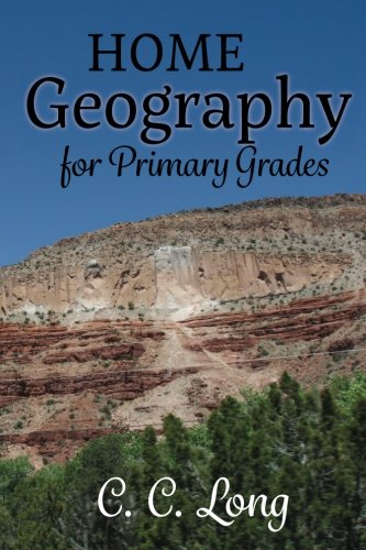 9781944435004: Home Geography for Primary Grades