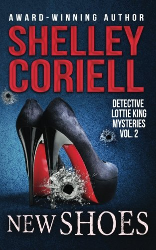 9781944439033: New Shoes: Detective Lottie King Mystery Short Stories, Vol. 2 (Volume 2)