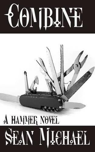 9781944449087: Combine, a Hammer novel