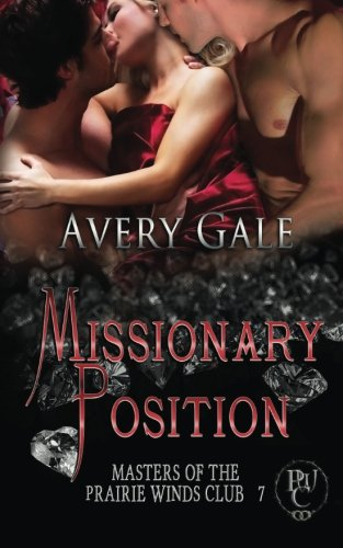 Missionary Position (Masters of the Prairie Winds: Avery Gale