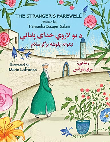 The Stranger's Farewell: English-Pashto Edition (Paperback): Palwasha Bazger Salam