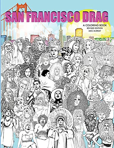 9781944507008: San Francisco Drag: A Coloring Book